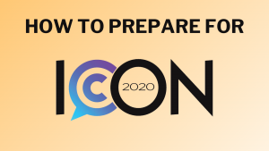 How to prepare for ICON 2020 black text orange gradient background