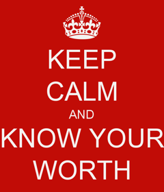 keep-calm-and-know-your-worth-6