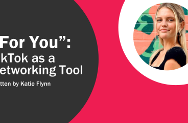 """For You"": TikTok as a Networking Tool"