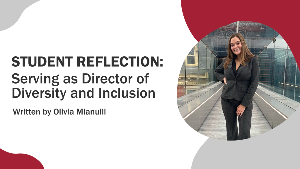 """""""Student Reflection: Serving as Director of Diversity and Inclusion"""" graphic featuring Olivia Mianulli headshot"""
