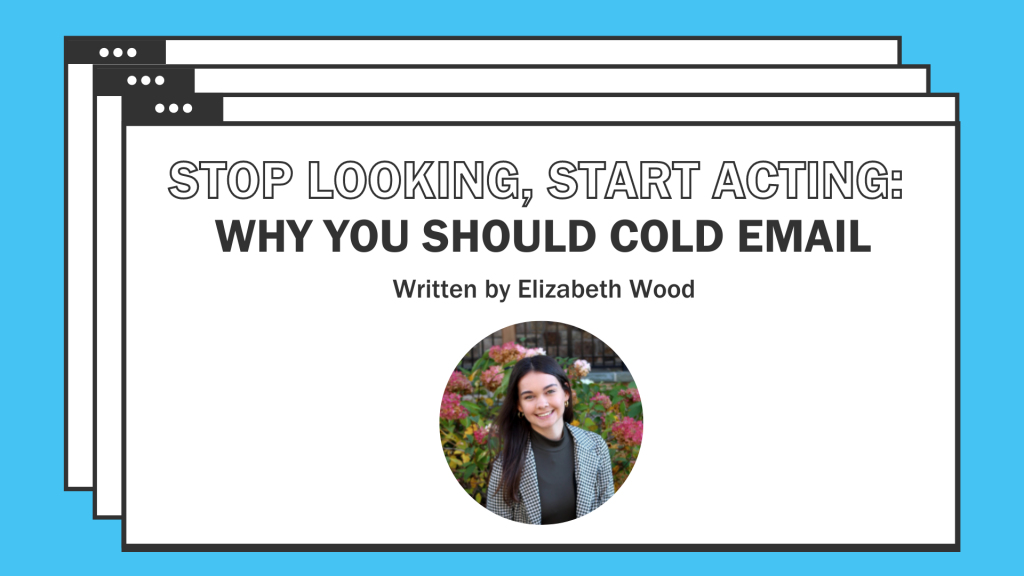 """""""Stop Looking, Start Acting: Why You Should Cold Email"""" graphic, featuring Elizabeth Wood headshot."""