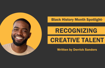 Black History Month Spotlight- Recognizing Creative Talent