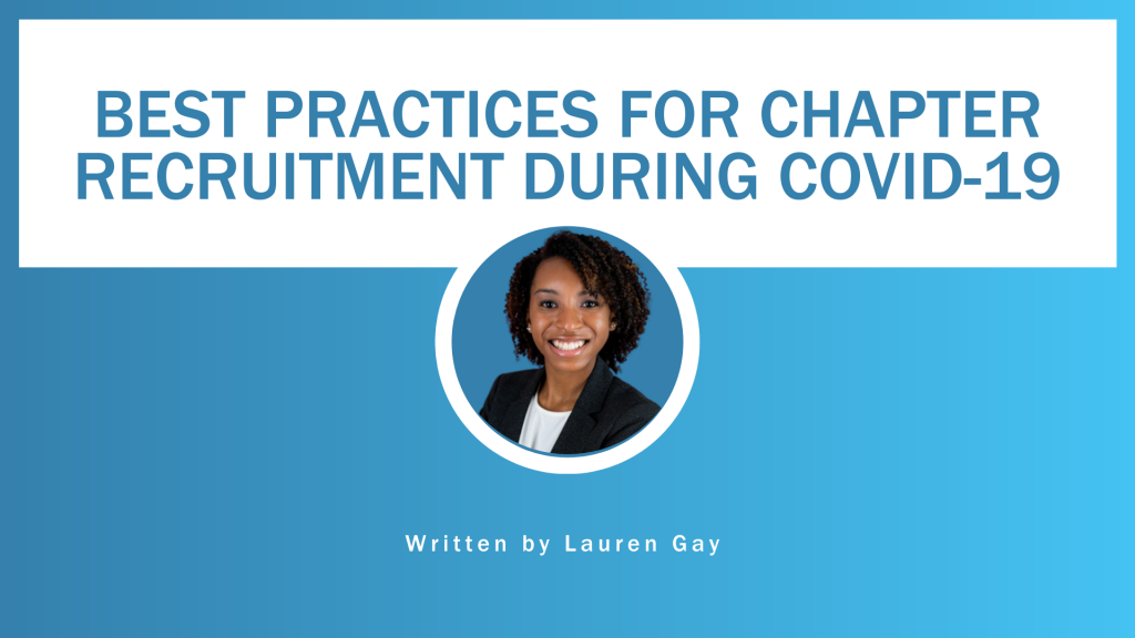 """Best Practices for Chapter Recruitment During COVID-19"" banner with Lauren Gay headshot"