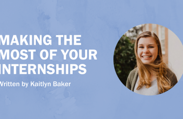Making the Most of Your Internships