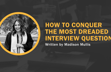 How To Conquer The Most Dreaded Interview Question