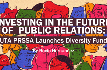 Investing in the Future of Public Relations: UTA PRSSA Launches Diversity Fund