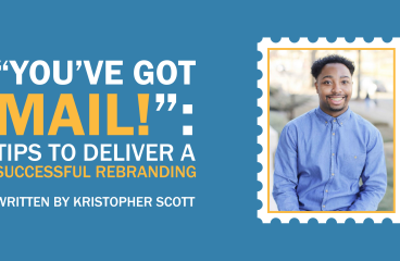 """You've Got Mail!"": Tips to Deliver a Successful Rebranding"