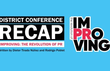 District Conference Recap: ImPRoving: The Revolution of PR (Universidad de San Martín de Porres 2021)