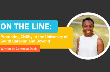 On the Line: Promoting Civility at the University of South Carolina and Beyond