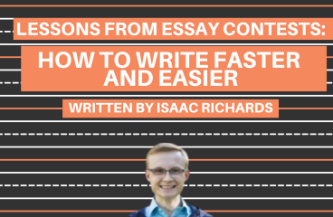Lessons From Essay Contests: How to Write Faster and Easier