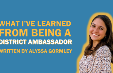 What I've Learned from Being a District Ambassador