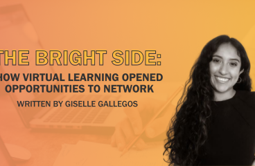 The Bright Side: How Virtual Learning Opened Opportunities To Network