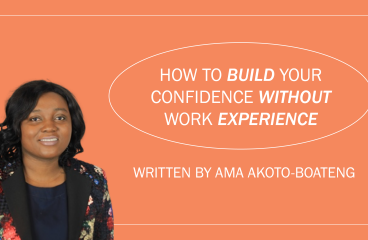 How to Build Your Confidence Without Work Experience