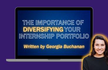 The Importance of Diversifying Your Internship Portfolio