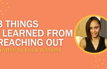 3 Things I Learned From Reaching Out