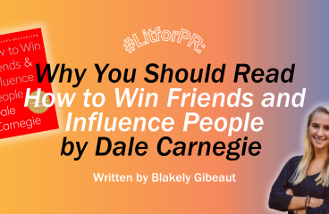 #LitforPR: Why You Should Read How to Win Friends and Influence People by Dale Carnegie