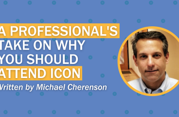 A Professional's Take on Why You Should Attend ICON